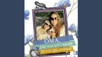 Buchcover Oma, die Nachtcreme ist für 30-Jährige