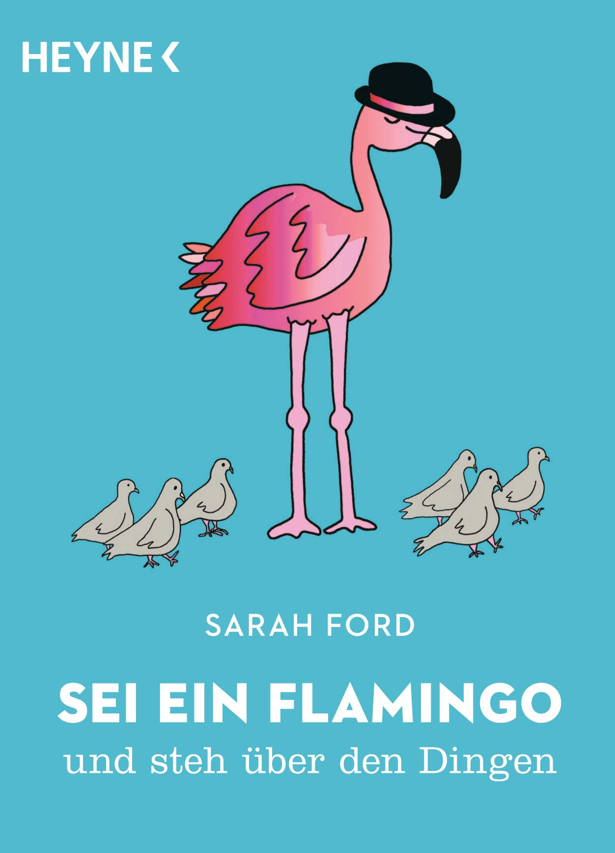 Buchcover Sei ein Flamingo