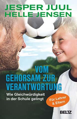 Cover: Vom Gehorsam zur Verantwortung - Für eine neue Erziehungskultur