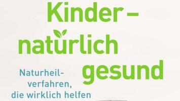 Ausschnitt Buchcover: Kinder - natürlich gesund: Naturheilverfahren, die wirklich helfen