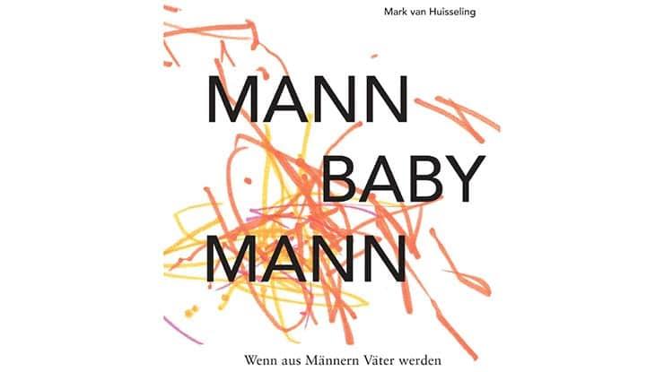 Mann, Baby, Mann Cover