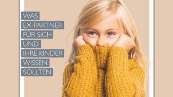 Coverauszug: Eltern bleiben nach der Trennung: Was Ex-Partner für sich und ihre Kinder wissen sollten