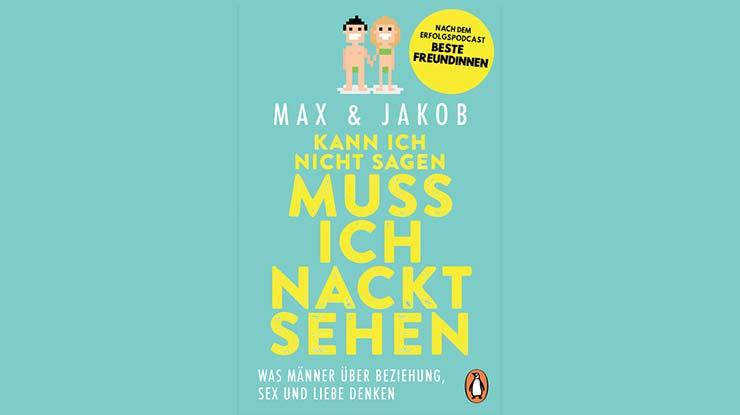 Buchcover: kann ich nicht sagen, muss ich nackt sehen - Was Männer über Beziehung, Sex und Liebe denken
